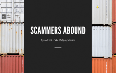 Scammers Abound – Episode #8: Fake Shipping Emails