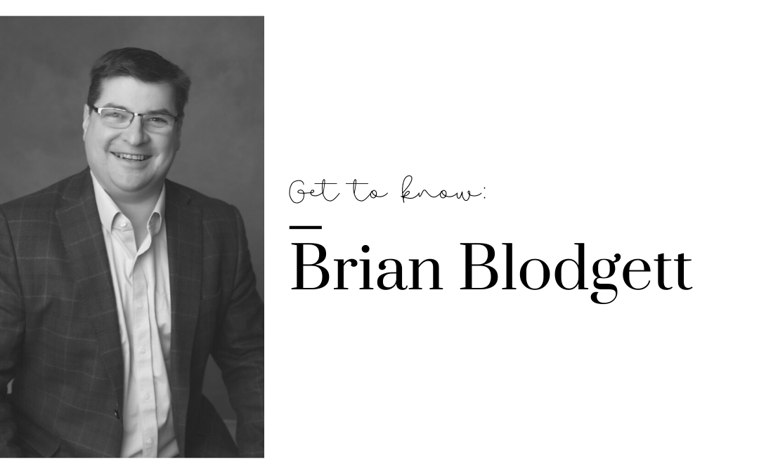 Get To Know Us: Brian Blodgett