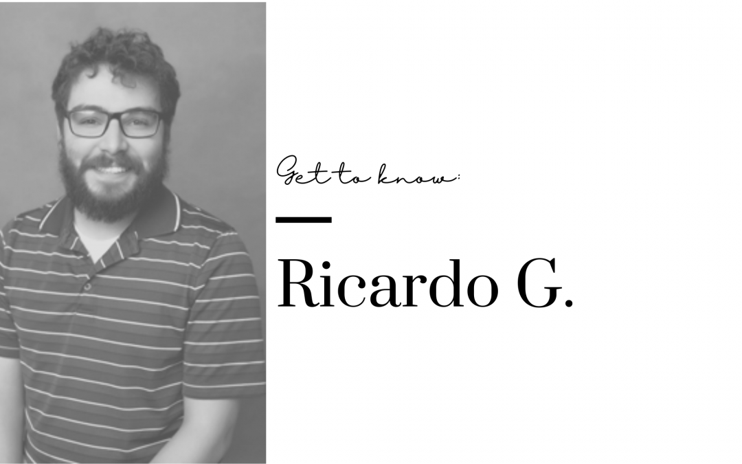 Get to Know Us:  Ricardo G.