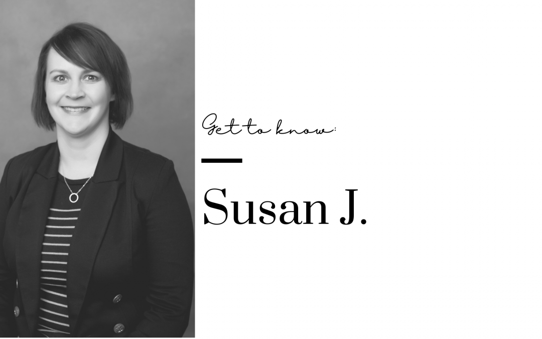 Get to Know Us: Susan J.