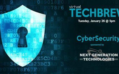 TECHBREW Jan. 26, 2021 – CyberSecurity