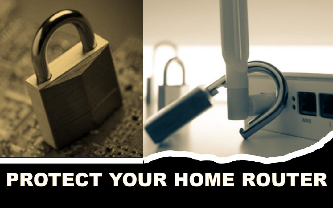 PROTECT YOUR HOME ROUTER
